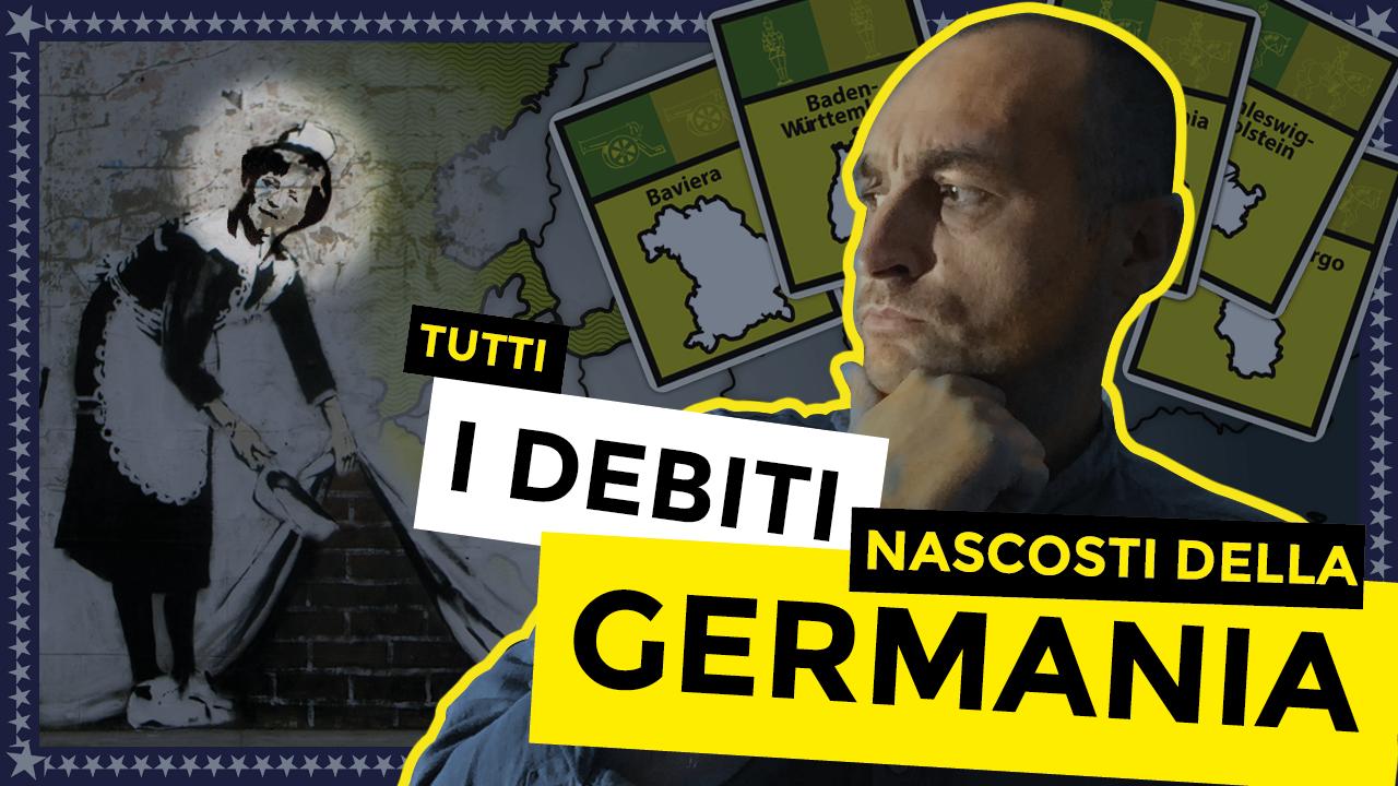 tutti i debiti nascosti sotto il tappeto dalla Germania